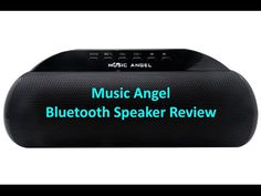 Review: Music Angel Model JH-MD13BT2 Bluetooth Stereo Speaker - Bluetooth…
