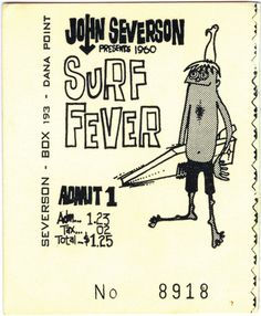 A Gallery Of Classic Surf Movie Posters And Lobby Cards Of Surfing Movies From The Ticket Stubs, Surf Art, Surf Books and Rare Surf Albums. Vintage Surfing, Surf Movies, Dangerous Minds, Surfing Pictures, Movie Tickets, Diy Wall Stickers, Surf Stickers, Surf Art, Lost Art