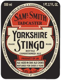 Samuel Smith's Yorkshire Stingo - Samuel Smith Old Brewery (Tadcaster) Bottle Labels, Beer Bottle, Beer Labels, English Beer, Beer History, Brewery Logos, British Beer, Beer Mats, Drink Signs