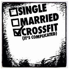 I've come to the conclusion that imma need to find a crossfit chick or things may not work out...