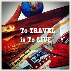 To travel is to live. #travel #inspiration
