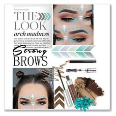 """""""strong brows"""" by anoo17k ❤ liked on Polyvore featuring beauty, Isadora and Anastasia Beverly Hills"""