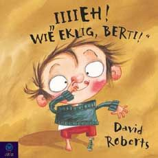 """Dirty Bertie by David Roberts: Bertie has shockingly dirty habits, from nose-picking to weeing on the flowerbed! Whenever he does anything dirty, Bertie's family shouts """"No, Bertie! That's dirty, Bertie! Will Bertie ever kick his horrible habits? Good Books, My Books, Tales For Children, Children's Picture Books, Children's Literature, Bedtime Stories, Conte, Book Activities, Book Lists"""