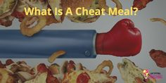 When it comes to eating healthy we all deserve a cheat meal to celebrate our dedication. But what is a cheat meal? I break it down for you here.  #nutrition #cleaneating #dieting