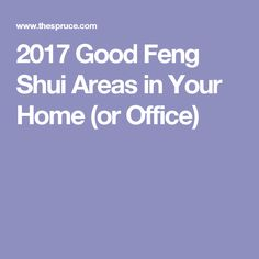2017 Good Feng Shui Areas in Your Home (or Office)