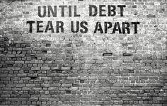 O Meu Mundo Pela Lente: Until Debt Tear Us Apart