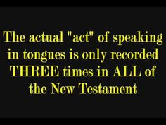 SPEAKING IN TONGUES - The Absolute Bible Truth - The Word of God - IN CO...