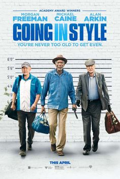 GOING IN STYLE (2017) COMEDY FILM REVIEW OSCAR WINNERS MORGAN FREEMAN
