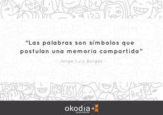 Desde Okodia nos unimos a la celebración del aniversario de Jorge Luis Borges, gran escritor y colega de profesión.