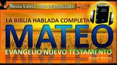 LA BIBLIA HABLADA COMPLETA DRAMATIZADA - MATEO -EVANGELIO-Reina Valera 1...