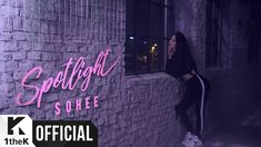 [MV] SOHEE(소희) _ Spotlight this young lady actually surprised me. Great vibe and great song.