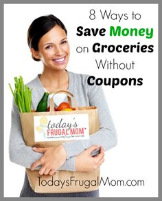 How to Save Money on Groceries Without Coupons :: Carlie shares 8 ways to save money on groceries without coupons. :: Today's Frugal Mom