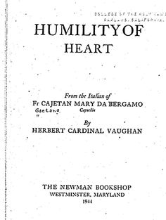 essays on humility is the foundation of all virtues Better to see how true is this pronouncement of the saints, that humility is the foundation of all virtues, and how necessary this foundation is for them all, we will.