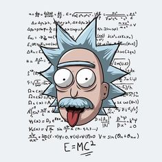 """""""Rick Einstein"""" aka """"Relatively Schwifty"""" aka """"E=MC²"""" by Theduc Albert Einstein in the style of Rick Sanchez Ricky Y Morty, Rick And Morty Stickers, Rick And Morty Tattoo, Rick And Morty Poster, E Mc2, Funny Tee Shirts, Albert Einstein, Cartoon Art, Science Fiction"""