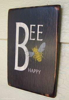 "Bee Happy - 6"" x 9"" Small Wood Sign. via Etsy."