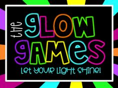 Elementary Shenanigans: The Glow Games: Games for the classroom