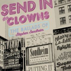 Sondheim Heres To You, Love You, Send In The Clowns, West Side Story, Clowning Around, Song List, Great Love Stories, Loving Someone, Music Lyrics