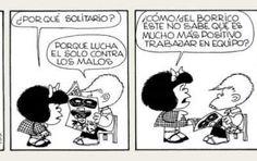 ¡Hoy en día trabajar en equipo es un valor fundamental!  Mafalda lo sabe bien...
