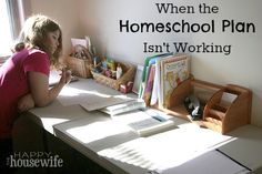 When the Homeschool Plan isn't working, you can't just throw it out!  OR CAN YOU? | The Happy Housewife