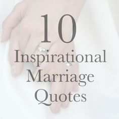 """10 Inspirational Marriage Quotes --- I was browsing Pinterest recently and just started reading all kinds of marriage quotes. Some were funny, some were thought-provoking, some were unrealistic and some really hit home. Growing up, I use to love reading different quotes. I was a """"book by lee0525"""