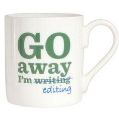 Go Away I'm Editing Bone China Mug