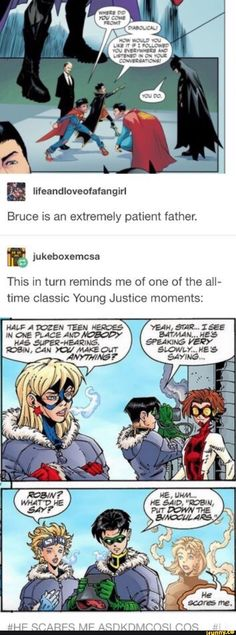 Bruce is an extremely patient father. This in turn reminds me of one of the all- time Classic Young Justice moments: - iFunny :) Memes Humor, Dc Memes, Funny Memes, Hilarious, Meme Comics, Dc Comics Funny, Marvel Dc Comics, Geek Culture, Super Sons