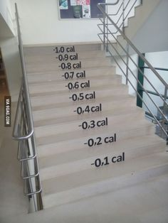 Just wondering.. If I go up these stairs I'll lose some weight.. If I go down, will I gain weight?!
