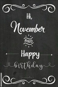 November,Happy Birthday,Hi November