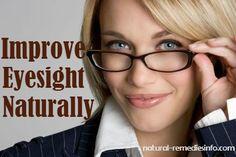 Naturally improve eyesight