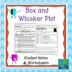This product includes a page of notes that students can use to construct a box and whisker plot. In addition to the notes, there is a guided practice problem that can be glued into the notebook as well. There are two additional practice pages that can be used in a variety of ways.