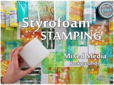 Styrofoam Stamping Mixed Media Backgrounds Technique for Beginners  ♡ Ma...