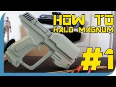 HOW TO: Halo Magnum Prop Tutorial ( PART 1 ) - YouTube