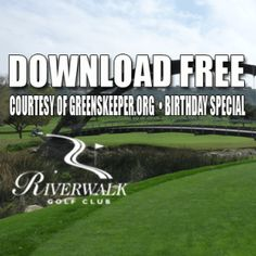 Riverwalk Golf Club Birthday Tee Time Special