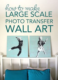 How to Make Large Scale Photo Transfer Wall Art. Great DIY for Easy and Unique home decor!