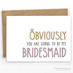 Obviously You Are My Bridesmaid! Wedding Card