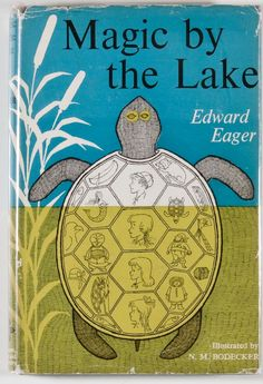Edward Eager. Magic by the Lake. New York: Harcourt, Braceand Co., [1957]. First edition