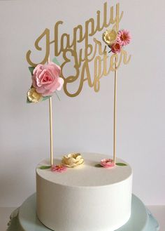 happily ever after topper with pink flowers