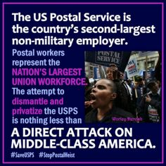 A Direct Attack On Middle-Class America  #SaveUSPS #StopPostalHeist