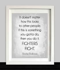 Image result for rocky adrian quote I am a fighter