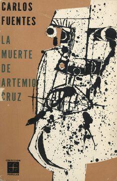 Cubierta del libro La muerte de Artemio Cruz, de Carlos Fuentes. FCE, 1962.