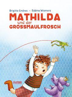 """Zwiebelchens Plauderecke: Rezension """"Mathilda und der Grossmaulfrosch"""" von B..."""