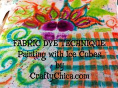 Tie Dye painting with ice cubes by @Kathy Chan Cano-Murillo
