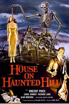 House of the Haunted Hill...