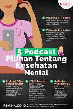 Bagi Anda yang sedang mencari-cari podcast dengan tema kesehatan mental, berikut beberapa di antaranya. #healthylifestyle #lifestyle
