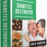 Diabetes Destroyer DISCOUNT $10 OFF - This system will help you to cure diabetes quickly and naturally.