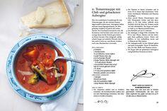 Die Kombination aus fruchtiger Tomatensuppe und im Ofen gebackener Aubergine hat uns so begeistert, dass …