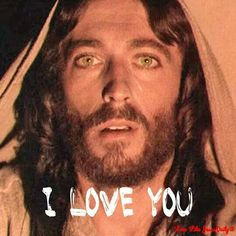 I love you too my Lord!