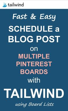 How to Schedule a Blog Post on Multiple Boards with Tailwind using Board Lists