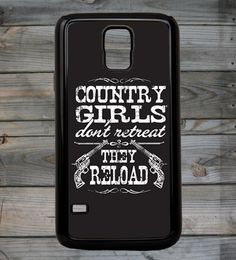 Country Girl Store - Country Girl� Reload Galaxy S5 Phone Case/Cover, $27.95 (http://www.countrygirlstore.com/phone-cases/samsung-galaxy-s5-cases/country-girl-reload-galaxy-s5-phone-case-cover/)