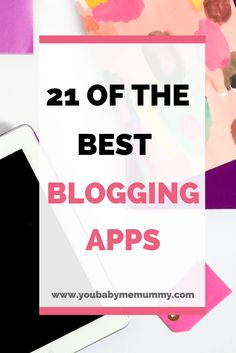 Which are the best blogging apps? With so many available it can be tricky to find the gems, I'm sharing what I've found to be the best blogging apps and I 'm sure there will be some new ones for you.